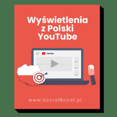 Wyświetlenia YouTube Polskie