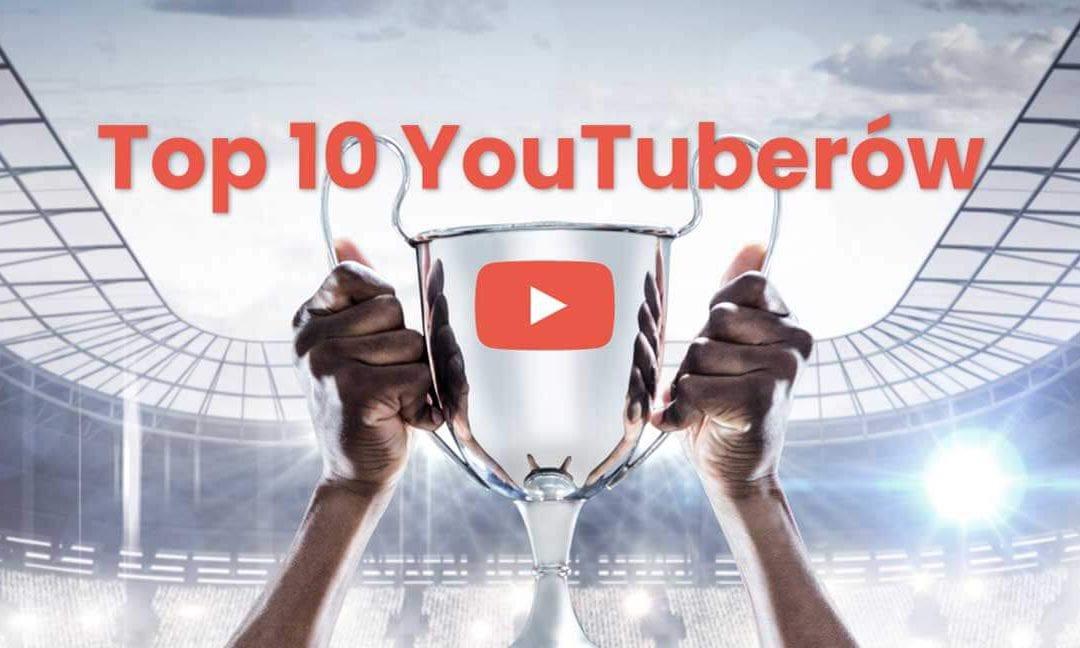 TOP 10 Polskich YouTuberów